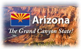 Arizona, The Grand Canyon State!