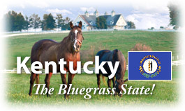 Kentucky, The Bluegrass State!