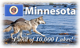 Minnesota, Land of 10,000 Lakes!