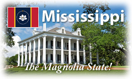 Mississippi, The Magnolia State!