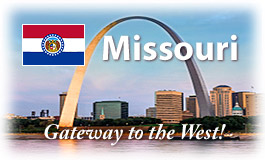 Missouri, Gateway to the West!